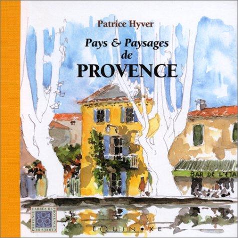 Pays & Paysages de Provence PDF Books