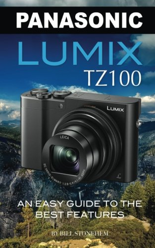 panasonic-lumix-tz100-an-easy-guide-to-the-best-features