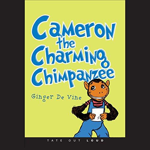 Cameron the Charming Chimpanzee  Audiolibri