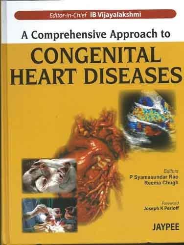 Comprehensive Approach to Congenital Heart Diseases por I. B. Vijayalakshmi