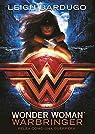 Wonder Woman. Warbringer par Bardugo