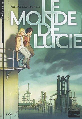 Le monde de Lucie, Tome 2 :