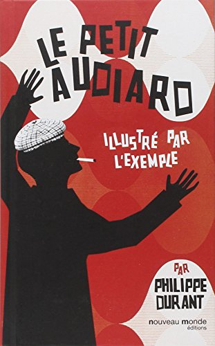 Le petit Audiard illustré par l'exemple
