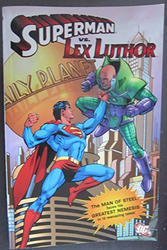 Superman Vs. Lex Luthor (Superman (DC Comics)) by Jerry Siegel (30-May-2006) Paperback