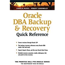 Oracle DBA Backup & Recovery (The Prentice Hall Ptr Oracle Series)