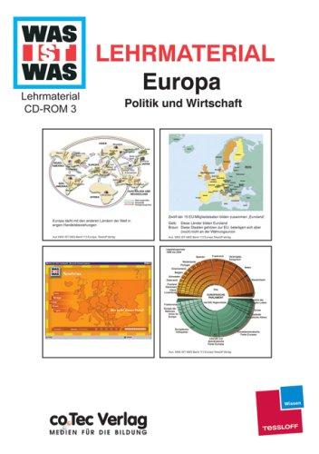 Was ist was, Lehrmaterial, Bd.3 : Europa: Politik und Wirtschaft, 1 CD-ROM Jahrgangsstufen 4-10. Einzelplatzlizenz. Ab Windows 9.x