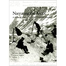 Narrating the Arctic: A Cultural History of Nordic Scientific Practices