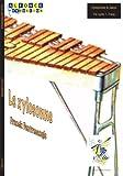 ALFONCE PRODUCTION DENTRESANGLE FRANCK - LE XYLOSSONE - XYLOPHONE, PIANO Klassische Noten Perkussion