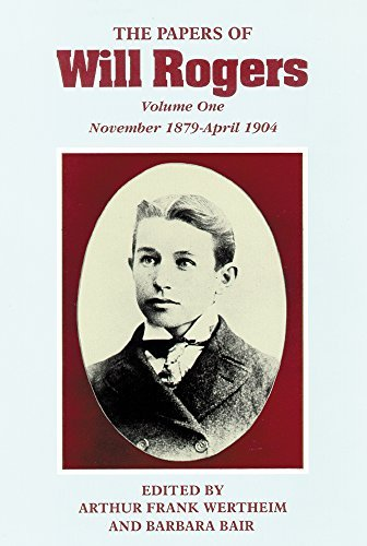 The Papers of Will Rogers: The Early Years, November 1879a??April 1904 by Will Rogers Jr. (1996-03-15)
