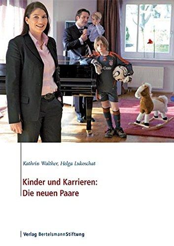 Kinder und Karrieren: Die neuen Paare