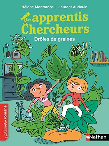 Les Apprentis chercheurs, drôles de graines - Roman Passion - De 7 à 11 ans