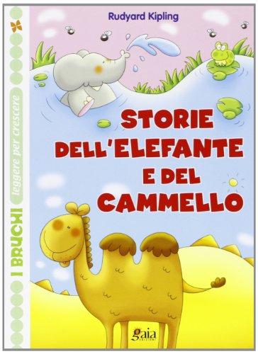 Storie dell'elefante e del cammello