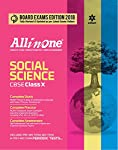 Arihant, s All in One has been a favourite and first choice of teachers as well as students since its first edition. All in One Social Science has been designed for the students of Class X. The fully revised Board Exams Edition 2018 has been penned d...