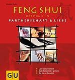 Feng Shui, Harmonie in Liebe & Partnerschaft - Günther Sator
