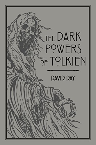The Dark Powers of Tolkien (English Edition)