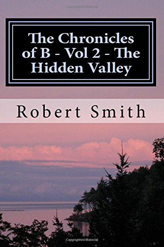 the-chronicles-of-b-vol-2-the-hidden-valley-book-2-the-hidden-valley-volume-2