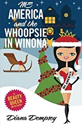 Ms America and the Whoopsie in Winona by Diana Dempsey (2014-02-06)