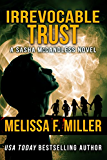 Irrevocable Trust (Sasha McCandless Legal Thriller Book 6)