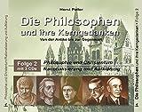 Die Philosophen und ihre Kerngedanken: Folge 2: Philosophie und Christentum - Rationalismus und Aufklärung - Horst Poller
