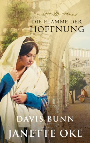 Die Flamme der Hoffnung: Roman.