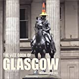 The Wee Book of Glasgow