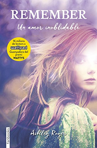 Remember. Un amor inoblidable (Catalan Edition) por Ashley Royer