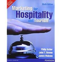 Marketing for Hospitality & Tourism, 6e