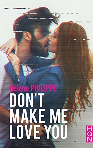 Don't make me love you (HQN)