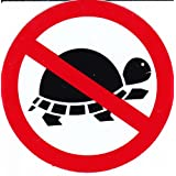 Interdit - tortue - 10 cm de diamètre autocollant Autocollants