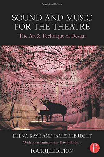 Sound and Music for the Theatre par Deena Kaye