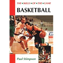 Basketball: The Skills of the Game