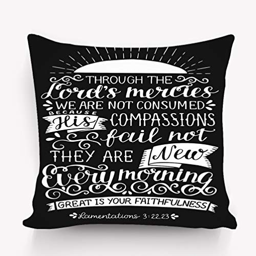rongxincailiaoke Kissenbezüge Pillow case Hand Lettering Bible Verse throught Lords Mercies not Consumed New Every Morning Black Background Biblical 18 * 18 inch