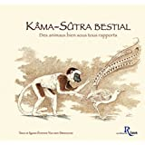 Kâma-Sûtra bestial : Des animaux bien sous tous rapports