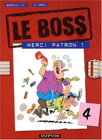 Le Boss, tome 4 : Merci Patron !