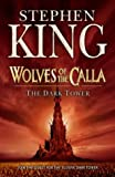 The Dark Tower V: Wolves of the Calla: (Volume 5): Wolves of the Calla v. 5