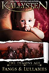 Fangs and Lullabies: Lullabies series (The Demons Age Book 1)