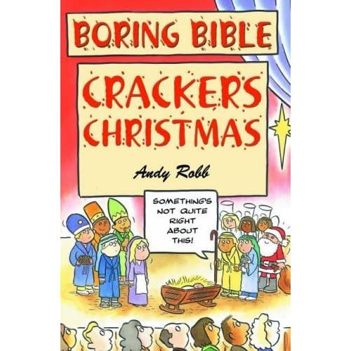 Boring Bible: Christmas Crackers (Boring Bible Series) by Andy Robb (1-Jun-2005) Paperback