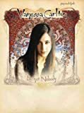 Vanessa Carlton -- Be Not Nobody: Piano/Vocal/Chords by Vanessa Carlton (2002-07-01)