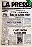 JOURNAL DE LA PRESSE (LE) [No 63] du 15/10/1979 - GERARD AIM - UN HEBDO FEMININ DANS LES HYPERS EN 80 - UN NOUVEL HEBDO TV GRATUIT A TOULOUSE - TELE MEDIA - 7EME JOUR - HERSANT TOUS AZIMUTS - LA PRESSE DU BRICOLAGE - LA PRESSE DU CINEMA - LA PROMOTION RADIO DES EDITEURS...