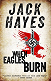 When Eagles Burn (Maddox Book 1) (English Edition)