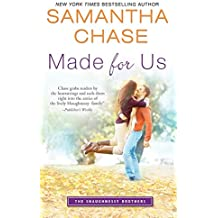 Made for Us (The Shaughnessy Brothers Book 1) (English Edition)