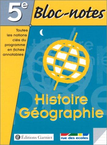 Bloc-notes, 5e : Histoire - Géographie