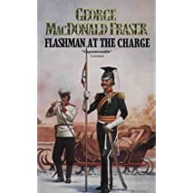 The Flashman Papers - Flashman at the Charge