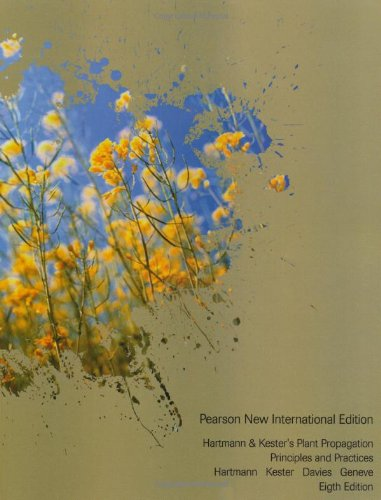 Hartmann & Kester's Plant Propagation: Pearson New International Edition