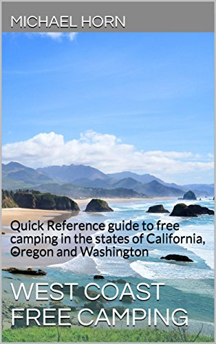 Descargar West Coast Free Camping: Quick Reference guide to free camping in the states of California, Oregon and Washington PDF
