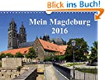 Mein Magdeburg 2016 (Wandkalender 201...
