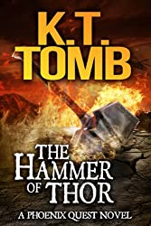 The Hammer of Thor (A Phoenix Quest Adventure Book 1) (English Edition)