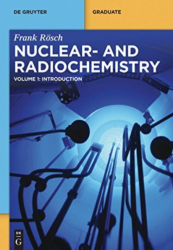 Introduction (Nuclear- and Radiochemistry) (English Edition)
