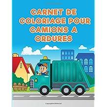 Carnet de coloriage pour camions a ordures