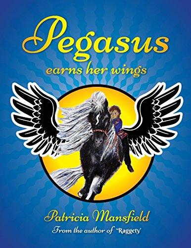 Pegasus earns her wings por Patricia Mansfield